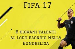 fifa 17 debutto bundesliga
